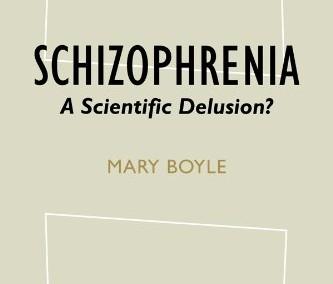Boyle, Mary. Schizophrenia: A Scientific Delusion?