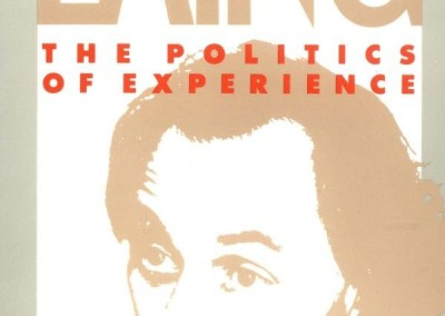 Laing, R. D. Politics of Experience