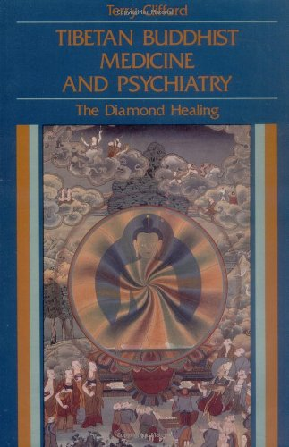 Clifford, Terry. Tibetan Buddhist Medicine and Psychiatry: The Diamond Healing