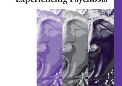 Geekie, Jim (editor). Experiencing Psychosis: Personal and Professional Perspectives