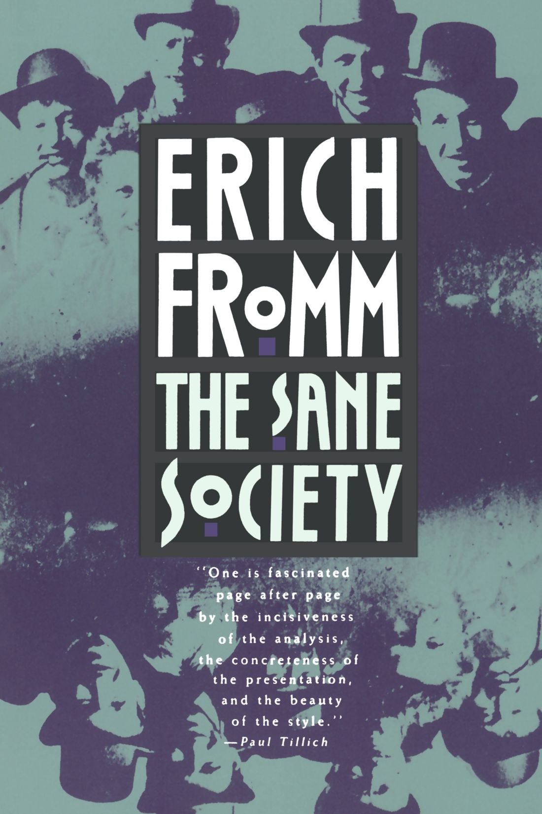 Fromm, Erich. The Sane Society