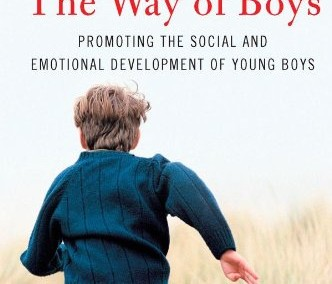Rao, Anthony and Michelle Seaton. The Way of Boys: Promoting the Social and Emotional Development of Young Boys